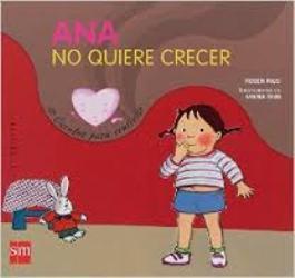 Portada del cuento: Ana no quiere crecer